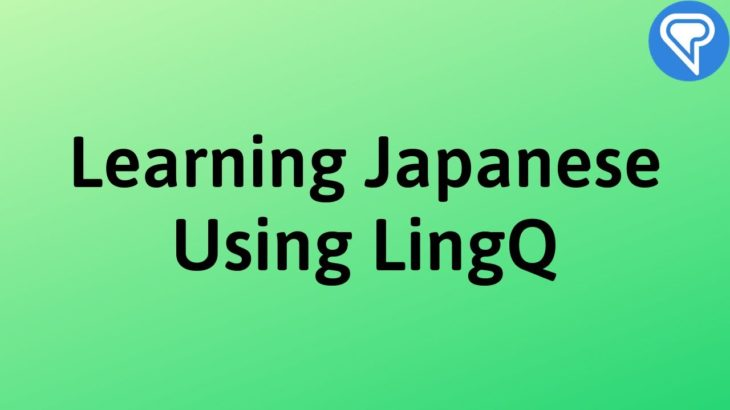 Learning Japanese on LingQ