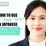 """The Difference Between """"から"""" & """"ので"""" Explained   Learn Natural Japanese with Wasabi"""