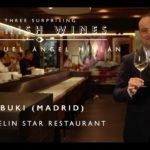 Three Surprising Spanish Wines with sommelier Miguel Ángel Millán (Kabuki Restaurant, Madrid)
