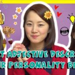 What Japanese Adjective Describes Your Personality Best? – Learn Japanese Vocabulary
