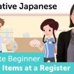 Buying Items at a Register in Japan | Innovative Japanese