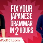 Fix Your Japanese Grammar in 2 Hours
