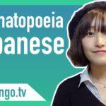 Learn Japanese online – Useful Japanese phrases – Onomatopoeia オノマトペ