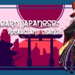 Learning Japanese Words with Vtuber Momiji – Lesson 1