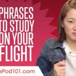 Phrases to Study on Your Flight to Japan