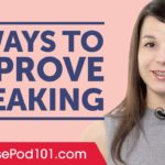 7 Ways to Improve Your Japanese Speaking
