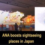 ANA boosts sightseeing places in Japan – ANI News