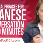 Essential Phrases You Need for Great Conversation in Japanese