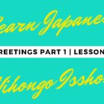 Learn Japanese | Nihongo lesson | Japanese greetings | JLPT N5 | Japanese for beginners