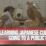 Learning Japanese Culture 101: Going to a Public Bath | JAPAN Forward