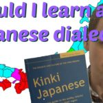 Should I Learn a Japanese Dialect, or Focus on Standard Japanese?