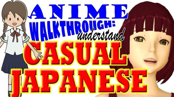 Anime walkthrough:  everyday Japanese made easy