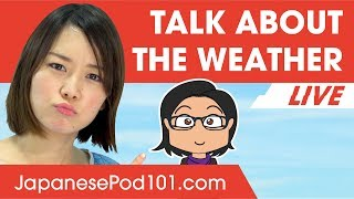 How to Talk about the Weather in Japanese – Basic Phrases