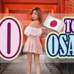 50 Things to do in JAPAN, OSAKA | Osaka Travel Guide