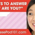 "8 Ways to Answer ""How Are You"" in Japanese"