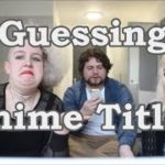 Guessing Anime Titles In Japanese || ft. Max and Lou