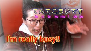 Japanese culture tips with Japanese phrase  てんてこまい