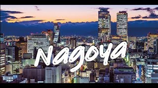 Japan's Most Underrated City   Nagoya 名古屋