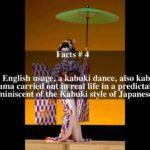 Kabuki dance Top # 8 Facts