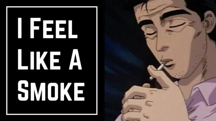 Learn Japanese with Anime – I Feel Like A Smoke