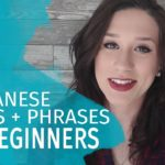 25 Japanese Words and Phrases for Beginners