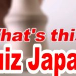 Quiz Japan #13   Japanese culture and local specialty