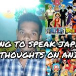 #romromji  #mayojapan  Trying to speak JAPANESE || My thoughts on Anime