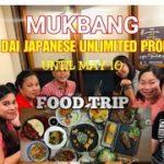 MUKBANG || HO DAI JAPANESE || FOOD TRIP ||