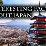Top 10 – Interesting Facts about Japan