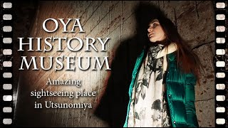 Oya History Museum. Amazing sightseeing place in Utsunomiya city, Japan  nkvc2018