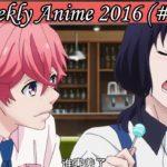 Top 10 Japan's Weekly Anime 2016 (#31)