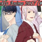 Top 10 Japan's Weekly Anime 2017 (#19)