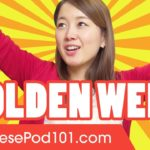 Golden Week in Japan | Japanese Culture