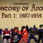 History Of Anime – Part 1 – The Beginning