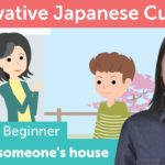 How to Visit Someone's House | Innovative Japanese Culture