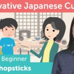 How to use Chopsticks | Innovative Japanese Culture