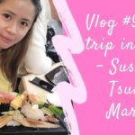 Japanese Food #9 – Sushi Restaurant in Tsukiji Market