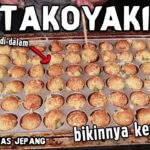 Japanese Street Food – TAKOYAKI – Adonan tepung yang di isi potongan GURITA
