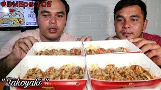 JAPANESE FOOD TAKOYAKI BERSAMA KEMBARAN PART 18 (MUKBANG DH)