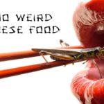 Top 10 WEIRD Japanese Food