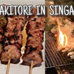 Yakitori 焼き鳥 Japanese Food in Singapore