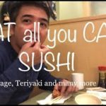 EAT ALL YOU CAN : SUSHI ; FILIPINO eating a lot of Japanese FOOD. || Satisfied???