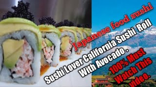 How To Make California Avocado Lover Sushi Roll./ Japanese Food.