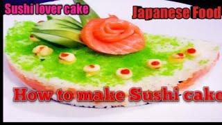 How To Make California Sushi Cake / Japanese Food.