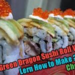 How To Make Eel Dragon Sushi Roll / Japanese Food Lover .Must Watch This Video.