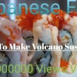 How To Make Volcano Sushi Roll | Japanese Food .