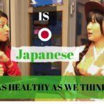 Is Japanese Food as Healthy as We Think?