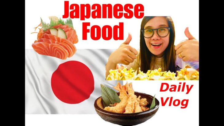 JAPANESE FOOD   Dinner   Daily Vlog   VLOG NO. 11