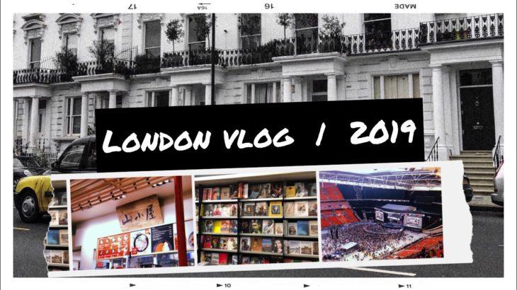 LONDON 2019 / Spice Girls concert, japanese food + shopping
