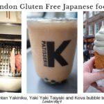 London Gluten Free Japanese food! Kintan Yakiniku, Yaki Yaki Taiyaki and Kova bubble tea!